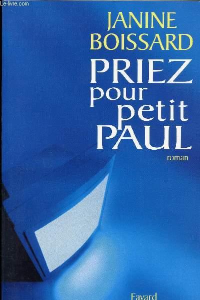 PRIEZ POUR PETIT PAUL