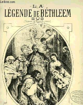 LA LEGENDE DE BETHLEEM