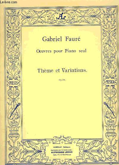 OEUVRES POUR PIANO SEUL, THEME ET VARIATIONS