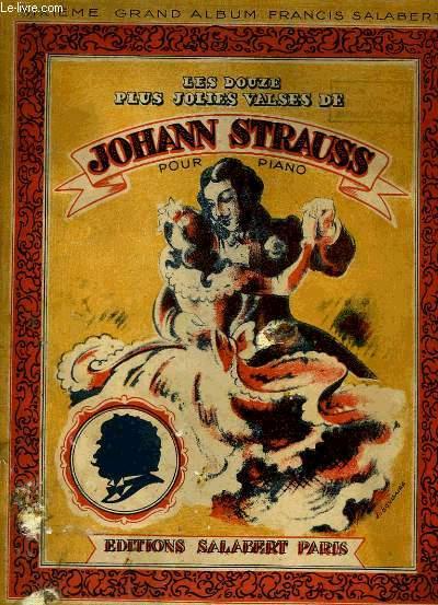 LES DOUZE PLUS JOLIES VALSES DE JOHANNES STRAUSS