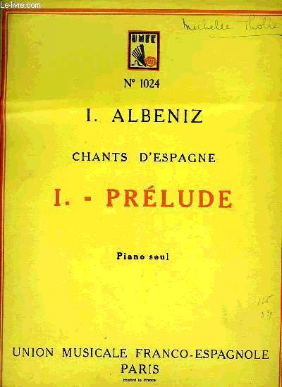 CHANTS D'ESPAGNE, I - PRELUDE