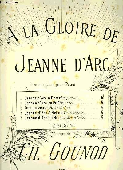 A LA GLOIRE DE JEANNE D'ARC