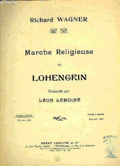 MARCHE RELIGIEUSE DE LOHENGRIN