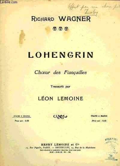 LOHENGRIN, CHOEUR DES FIANCAILLES