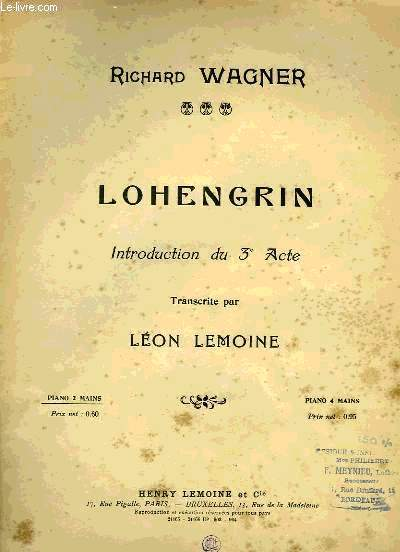 LOHENGRIN, INTRODUCTION DU 3EME ACTE