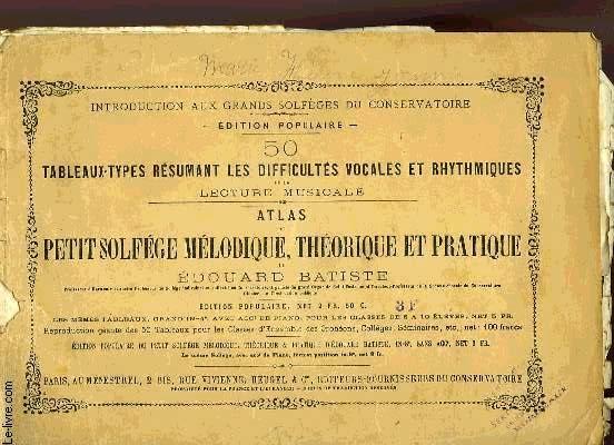 50 TABLEAUX-TYPES RESUMANT LES DIFFICULTES VOCALES ET RYTHMIQUES DE LA LECTURE MUSICALE