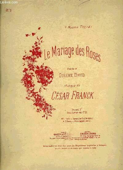 LE MARIAGE DES ROSES