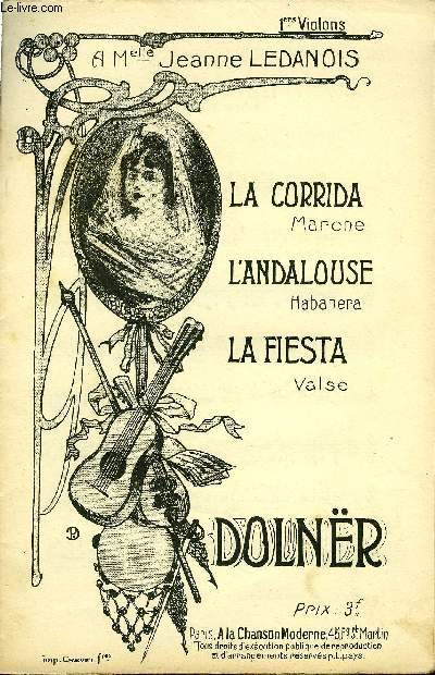 LA CORRIDA / L'ANDALOUSE / LA FIESTA