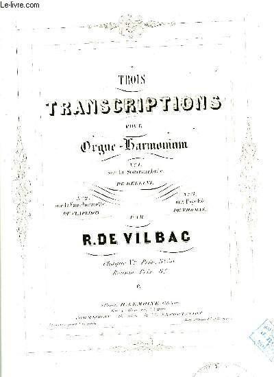 TROIS TRANSCRIPTIONS POUR ORGUE-HARMONIUM