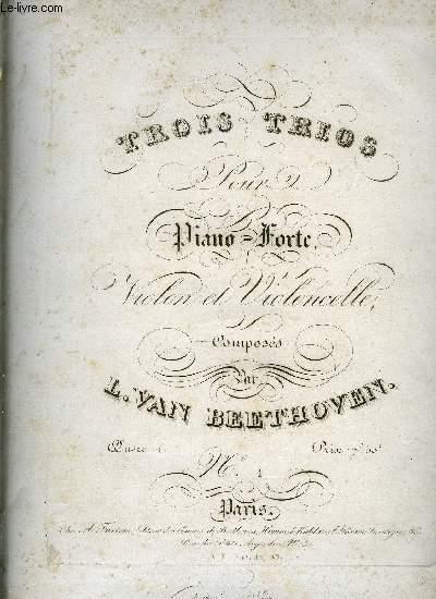 TROIS TRIOS POUR PIANO-FORTE, VIOLON ET VIOLONCELLE
