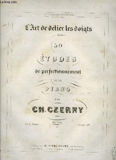 L'ART DE DELIER LES DOIGTS, 50 ETUDES DE PERFECTIONNEMENT