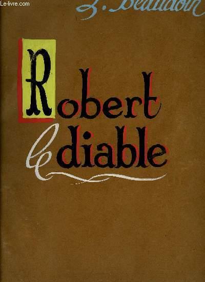 ROBERT LE DIABLE