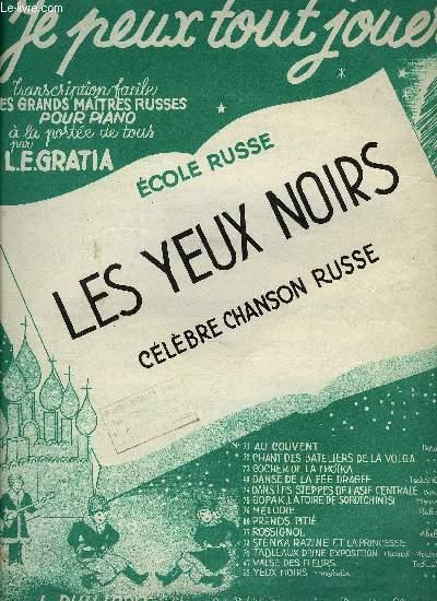 LES YEUX NOIRS, CELEBRE CHANSON RUSSE