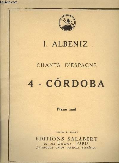 CHANT D'ESPAGNE, 4 - CORDOBA