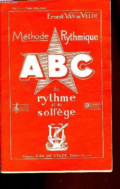 METHODE RYTHMIQUE A B C VOL. I