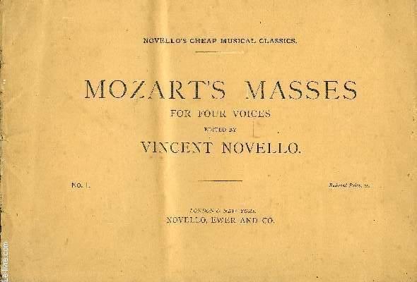 MOZART'S MASSES FOR FOUR VOICES