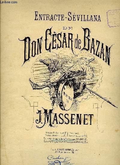 ENTR'ACTE-SEVILLANA DE DON CESAR DE BAZAN