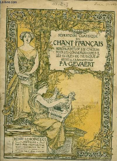 REPERTOIRE CLASSIQUE DU CHANT FRANCAIS NOS 41, 42 ET 43