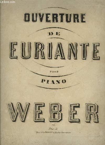 OUVERTURE DE EURIANTE