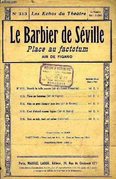 LE BARBIER DE SEVILLE, PLACE AU FACTOTUM