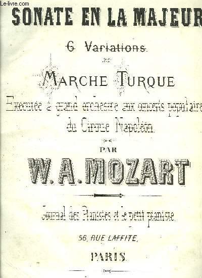 SONATE EN LA MAJEUR / 6 VARIATIONS / MARCHE TURQUE