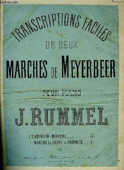 TRANSCRIPTIONS FACILES DE DEUX MARCHES DE MEYERBEER