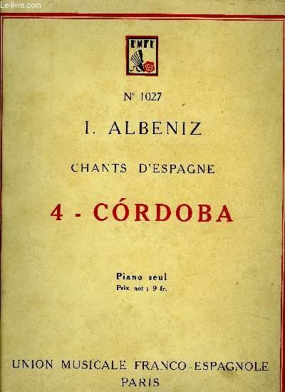 CHANTS D'ESPAGNE, 4 - CORDOBA