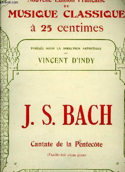 CANTATE DE LA PENTECOTE (EXALTE-TOI MON AME)