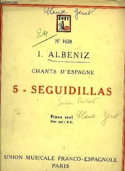 CHANTS D'ESPAGNE, 5 - SEGUILLAS