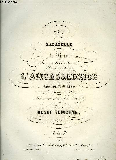 25EME BAGATELLE SUR L'AMBASSADRICE
