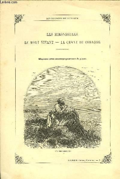 LES HIRONDELLES / LE MORT VIVANT / LE CHANT DU COSAQUE