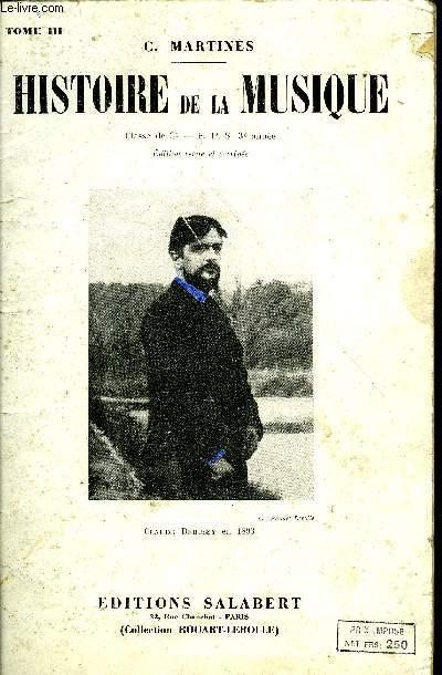 HISTOIRE DE LA MUSIQUE TOME III