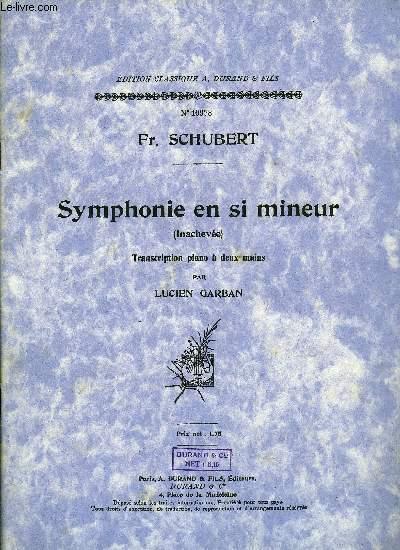 SYMPHONIE EN SI MINEUR (INACHEVEE)
