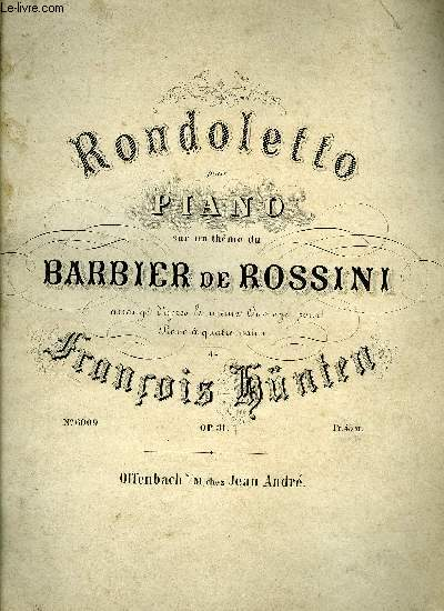 RONDOLETTO SUR UN THEME DU BARBIER DE ROSSINI