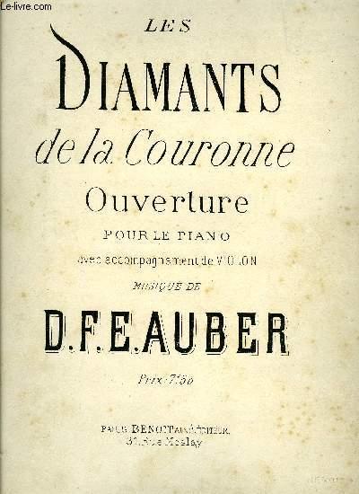 LES DIAMANTS DE LA COURONNE, OUVERTURE