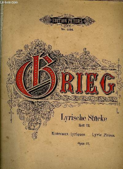 LYRISCHE STUCKE (MORCEAUX LYRIQUES - LYRICS PIECES)