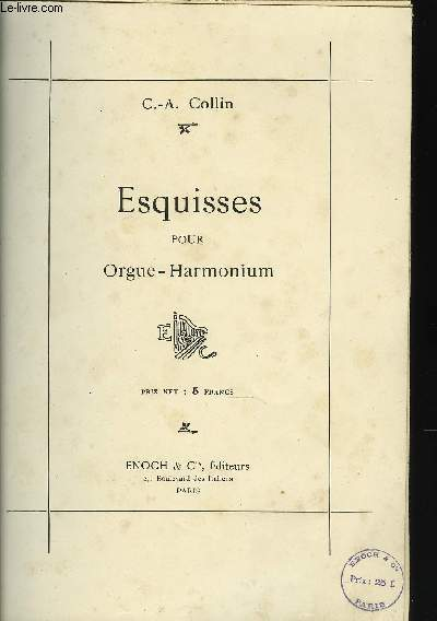 ESQUISSES POUR ORGUE-HARMONIUM