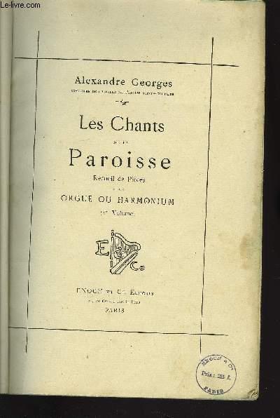 LES CHANTS DE LA PAROISSES 1ER VOLUME