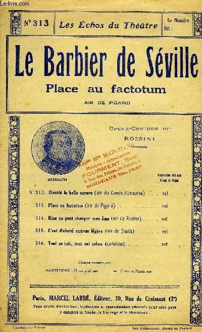 LES ECHOS DU THEÂTRE N°313. LE BARBIER DE SEVILLE, PLACE AU FACTOTUM