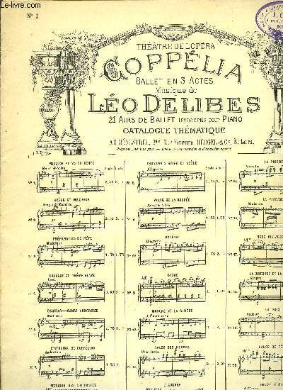 COPPELIA BALLET EN 3 ACTES 21 AIRS DE BALLET TRANSCRITS POUR PIANO