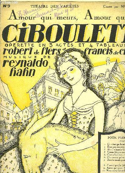AMOUR QUI MEURS, AMOUR QUI PASSES extrait de l'opérette Ciboulette POUR PIANO ET CHANT