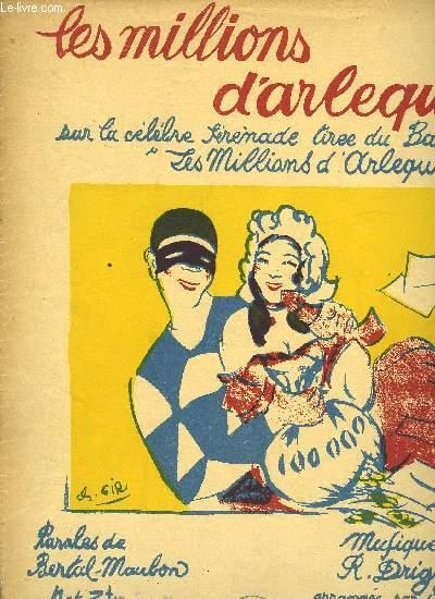 LES MILLIONS D'ARLEQUINS tiré de la célèbre Sérenade du ballet