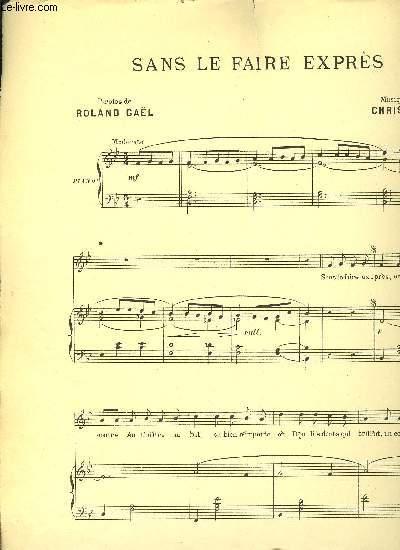 SANS LE FAIRE EXPRES pour piano et chant