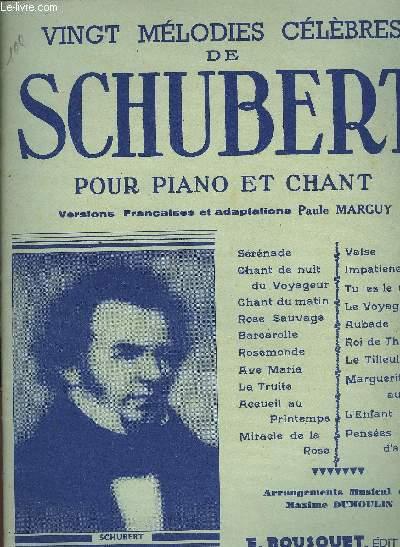 VINGT MELODIE CELEBRES DE SCHUBERT POUR PIANO ET CHANT