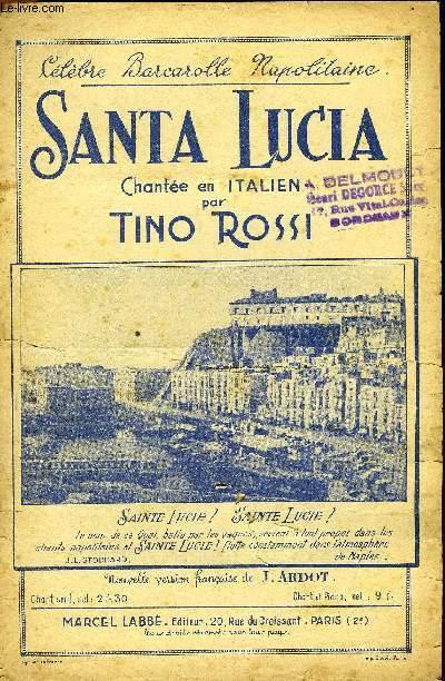 SANTA LUCIA célèbre bacarolle napolitaine chanté par Tino Rossi en italien PARTITION POUR LE CHANT EN FRANCAIS