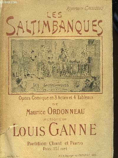 LES SALTIMBANQUES opéra comique en 3 actes et 4 tableaux de Maurice Ornneau PARTITION CHANT ET PIANO