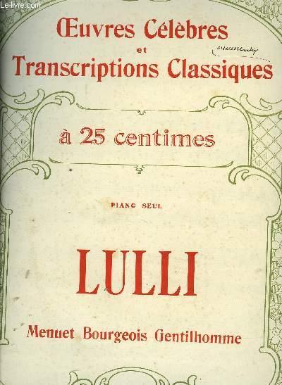 MENUET BOURGEOIS GENTILHOMME POUR PIANO SEUL / OEUVRES CELEBRES ET TRANSCRIPTIONS CLASSIQUES N°1010