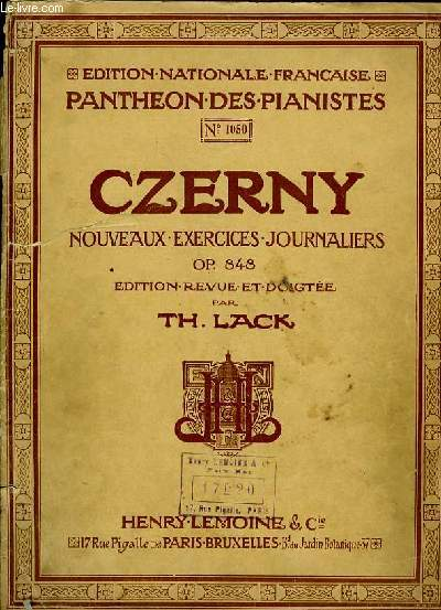 NOUVEAUX EXERCICES JOURNALIERS OP.848 edition revue et doigté par Th. LAck EDITION NATIONALE FRANCAISE PANTHEON DES PIANISTES N°1050