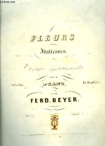 FLEURS ITALIENNES (il barbiere di siviglia) par F. Beyer Op.87