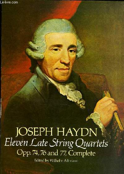ELEVEN LATE STRING QUARTETS OPP.74,76 and 77, Complete